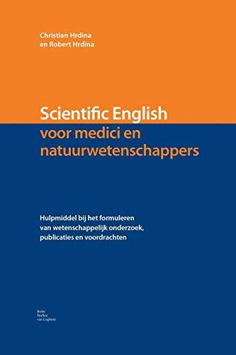 Scientific English: voor medici en natuurwetenschappers
