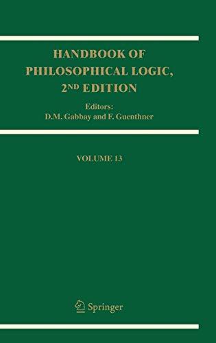 Handbook of Philosophical Logic: Volume 13 (Handbook of Philosophical Logic, 13, Band 13)