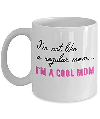 No soy como una mamá normal Soy una taza genial para mamá Tazas de café de cerámica blanca de 11 onzas Tazas de té para madre e hija Cumpleaños de mamá del hijo El mejor día de la madre para el año nu