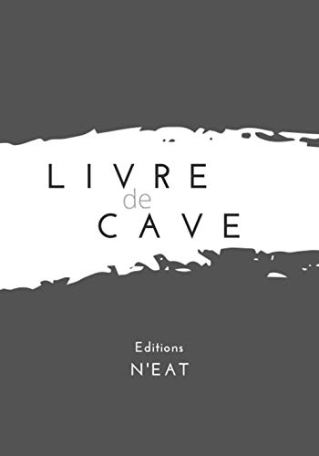 Livre de cave | Ma cave à vins: Carnet à remplir | 120 fiches de cave descriptives
