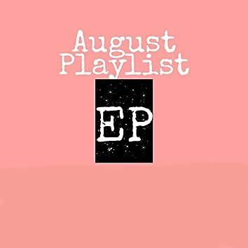 August Playlist EP