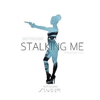 Stalking Me (Radio Edit)