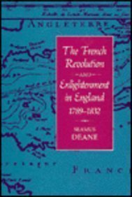 The French Revolution and Enlightenment in England, 1789-1832 0674322401 Book Cover