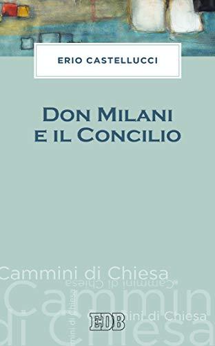 Don Milani e il Concilio