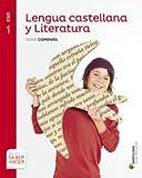 LENGUA CASTELLANA Y LITERATURA SERIE COMENTA 1 ESO SABER HACER - 9788490476918
