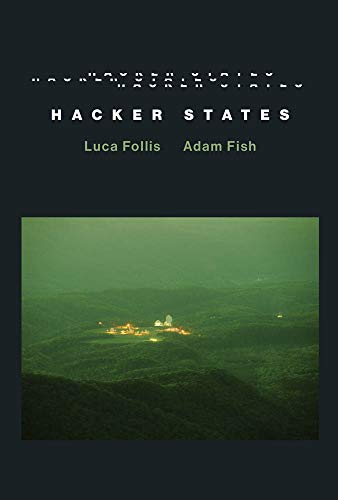 Hacker States (Information Society Series)