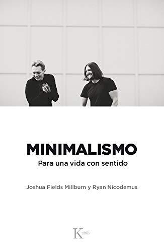 Minimalismo: Para una vida con sentido (Ensayo)