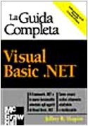 Visual Basic.NET. La guida completa