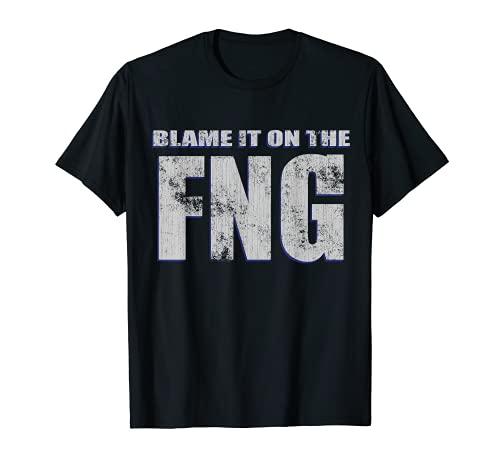 Blame It On The FNG - Veteran Humor T-Shirt