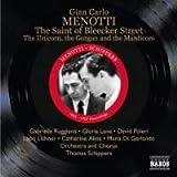 Menotti: The Saint of Bleecker Street / The Unicorn, the Gorgon, and the Manticore