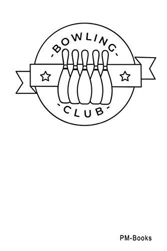 Bowling Club: Liniertes A5 Notizbuch oder Heft für Schüler, Studenten und Erwachsene (Logos und Designs, Band 16)
