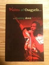 PSALMS OF OSAGYEFO. CHANTING DOWN BABYLON