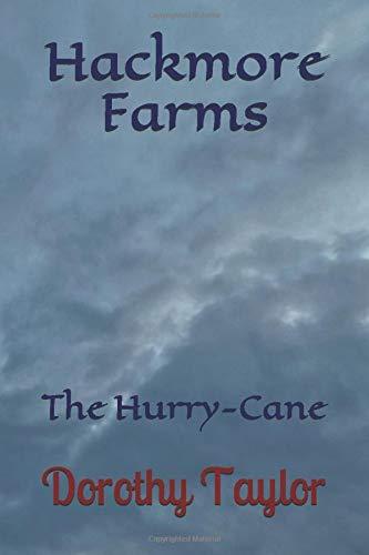 Hackmore Farms: The Hurry-Cane