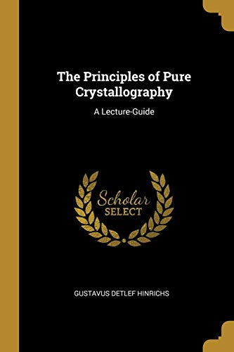 Price comparison product image The Principles of Pure Crystallography: A Lecture-Guide