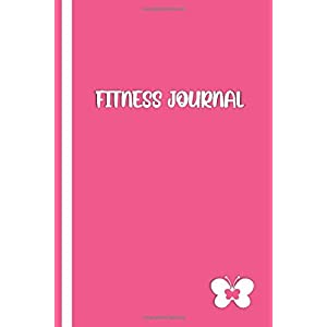 Daily Fitness Journal: Elegant Pink / White Cover with Butterfly- Diet and Exercise Planner, Fitness Tracker Journal… 1