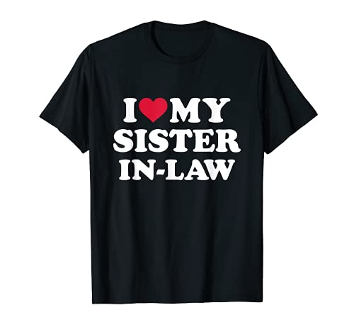 I love my sister-in-law for brother-in-law T-Shirt