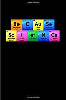 Be C Au Se Sc I e- N Ce: Periodic Table Of Elements 2020 Planner | Weekly & Monthly Pocket Calendar | 6x9 Softcover Organizer | For Teachers & Students Fans
