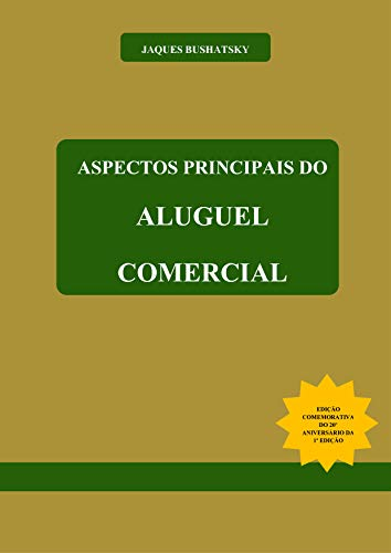 Aspectos Principais do Aluguel Comercial: Matérias jurídicas publicadas e selecionadas (Comemorativa) (Portuguese...