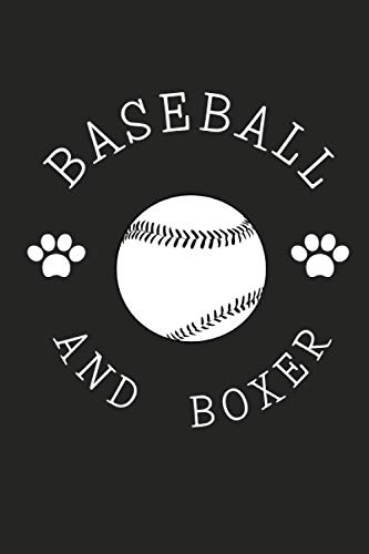 Baseball & Boxer: Unique Baseball Gift Ideas For Girls, Great Baseball Gifts for Fans and Players, Baseball Notebook & Journal Gift, 120 Pages , 6X9, ... Ideas For Boxer Dog & Baseball LoversSoftball