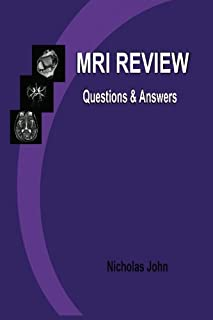MRI Review: Questions and Answers