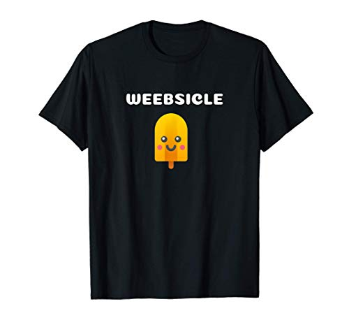 Weeb Popsicle Design Quote T-Shirt