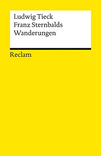 Franz Sternbalds Wanderungen (Reclams Universal-Bibliothek)