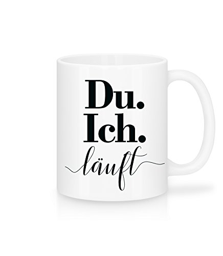 Shirtinator Geschenk Tasse mit Spruch I Du. Ich. Läuft I Geschenkidee-n Geburtstag Weihnachten Kaffee-Tassen Liebe Freundin