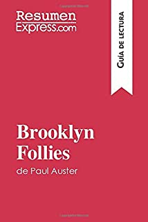 Brooklyn Follies de Paul Auster (Guía de lectura): Resumen y análisis completo (Spanish Edition)