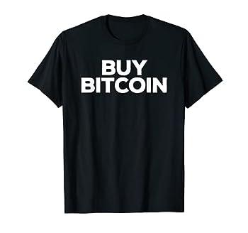 Sarcastic Bitcoin Gift Buy BTC Bitcoin T-Shirt