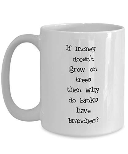 Taza de banquero: si el dinero no crece en los árboles, ¿por qué los bancos tienen sucursales?