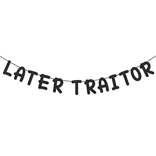 Black Glitter Later Traitor Banner Sign for Office Coworker Quiting/Going Away Party Decorations