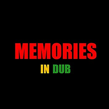 MEMORIES IN DUB