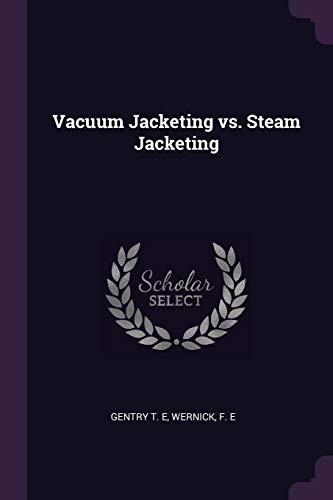 VACUUM JACKETING VS STEAM JACK