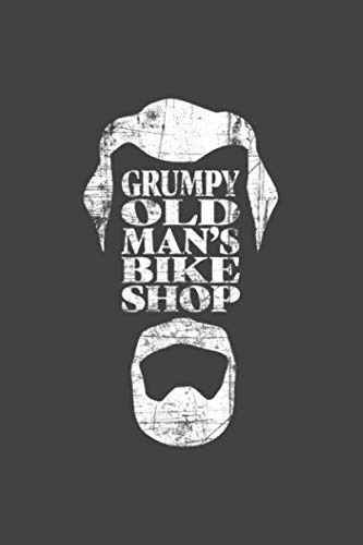 Grumpy Old Man S Bike Shop Vintage Grunge Print: Notebook Planner -6x9 inch Daily Planner Journal, To Do List Notebook, Daily Organizer, 114 Pages