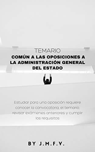 TEMARIO COMÚN A LAS OPOSICIONES A LA ADMINISTRACIÓN GENERAL DEL ESTADO