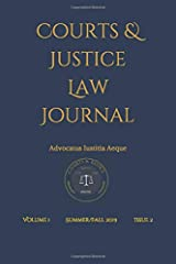 Courts & Justice Law Journal: Volume 1 Issue 2 Paperback