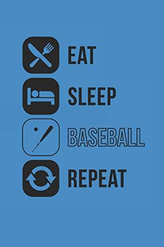 EAT SLEEP BASEBALL REPEAT: Notebook Baseballspieler Notizbuch Baseball Bullet Journal 6x9 Punkteraster