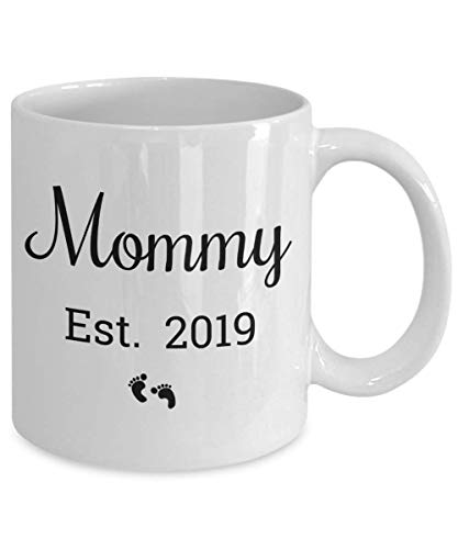 Mommy Est 2019 Mug - Proud New Mom or Mother - Sentimental Keepsake for New Parents - Cute Stocking Stuffer - 11 oz Coffee Tea Cup