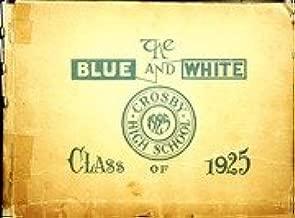 (Custom Reprint) Yearbook: 1925 Crosby High School - Blue and White Yearbook (Waterbury, CT)