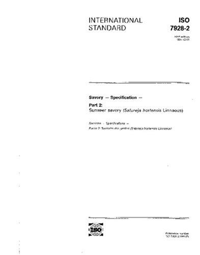 ISO 7928-2:1991, Savory -- Specification -- Part 2: Summer savory (Satureja hortensis Linnaeus)