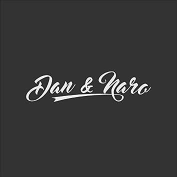Dan and Naro (feat. Daniel Mastronardi)