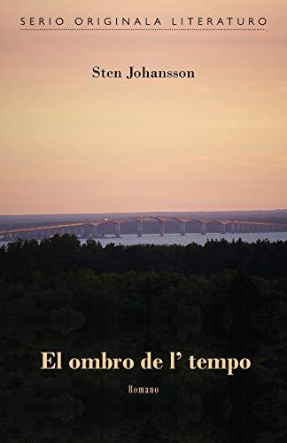 El ombro de l' tempo (Originala romano en Esperanto) (Esperanto Edition) (Paperback)