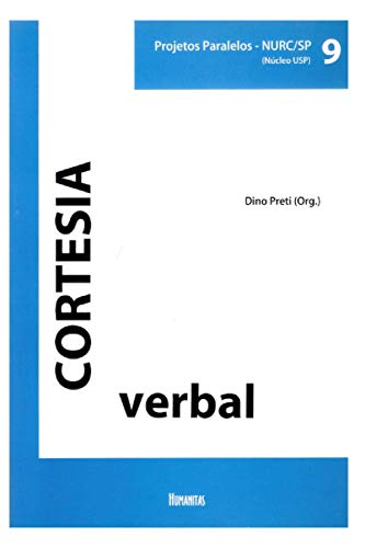 CORTESIA VERBAL: Projetos Paralelos - NURC/SP (Núcleo USP) Volume 9