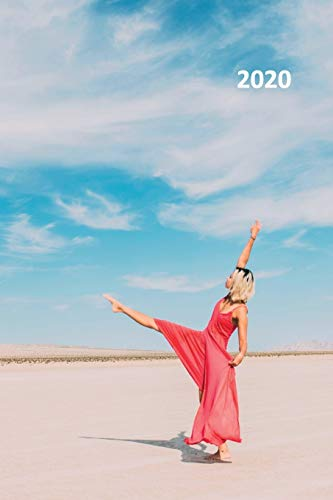 2020: Dancing on the beach Practical Planner Calendar Organizer Daily Weekly Monthly Student for researching contemporary dance classes for beginners