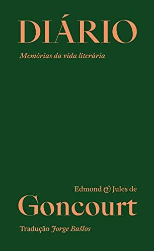 Diário: Memórias da vida literária (Portuguese Edition)