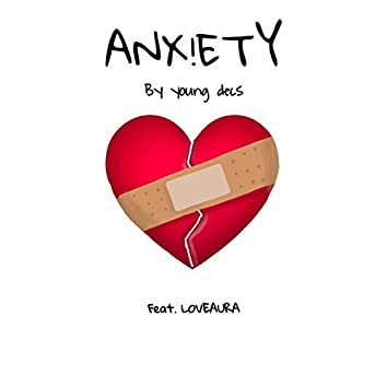 Anx!ety (feat. LoveAura)