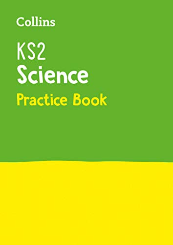 KS2 Science Practice Workbook: Ideal for use at home (Collins KS2 Practice)