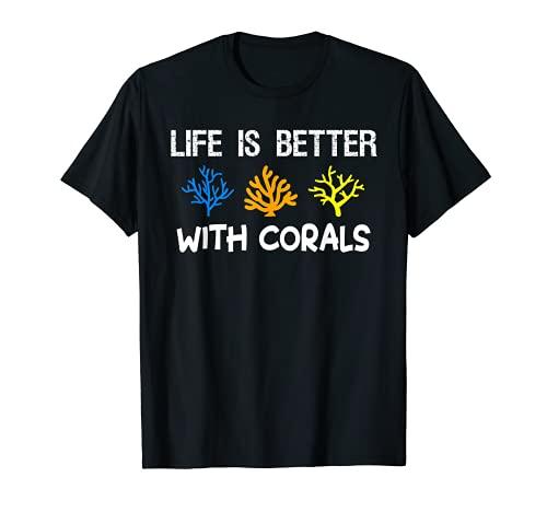 Life Is Better With Corals Aquarium Aquarist T-Shirt
