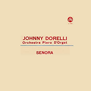 Senora (1962 Orchestra Piero D'Orget)
