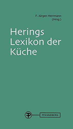 Herings Lexikon der Küche: mit CD
